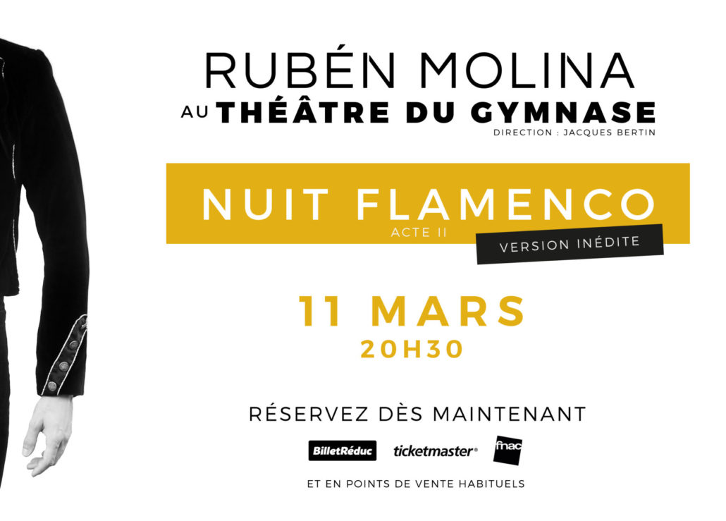 Ruben Molina au Théâtre du Gymnase à Paris, pour la nuit Flamenco, Acte II, le 1 mars 20H30.